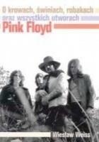 O krowach, świniach, robakach oraz wszystkich utworach Pink Floyd