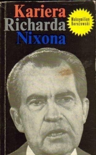 Okładka książki Kariera Richarda Nixona