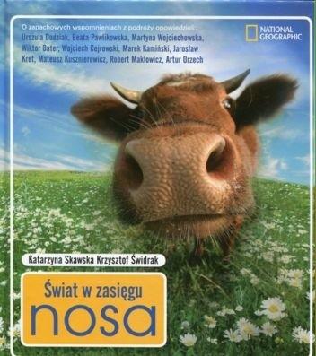 Okładka książki Świat w zasięgu nosa