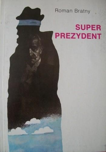 Okładka książki Super prezydent