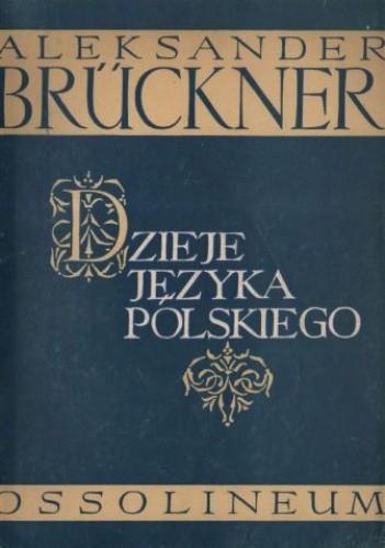 Okładka książki Dzieje języka polskiego