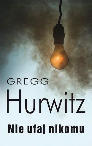 Nie ufaj nikomu - Gregg Hurwitz