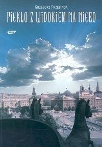Okładka książki Piekło z widokiem na niebo