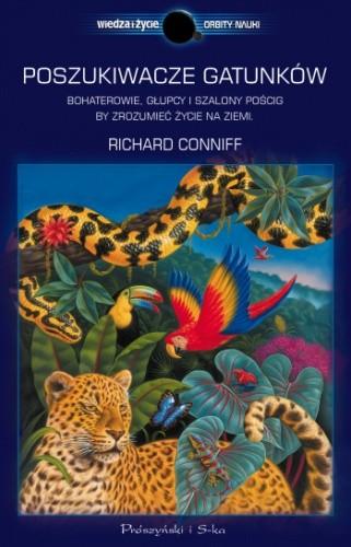 Okładka książki Poszukiwacze gatunków. Bohaterowie, głupcy i szalony pościg, by zrozumieć życie na Ziemi