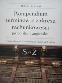 Okładka książki Kompendium terminów z zakresu rachunkowości po polsku i po angielsku S - Ż