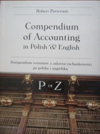 Okładka książki Compendium of Accounting in Polish & English P - Z