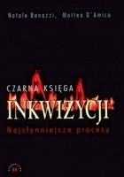 Czarna księga Inkwizycji. Najsłynniejsze procesy