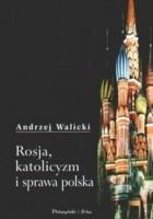 Rosja, katolicyzm i sprawa polska