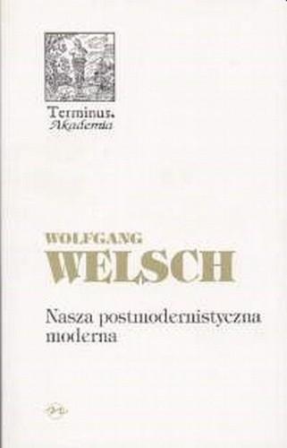 Okładka książki Nasza postmodernistyczna moderna