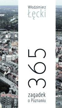 Okładka książki 365 zagadek o Poznaniu
