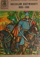Bolesław Krzywousty 1085 - 1138