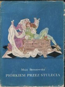 Okładka książki Piórkiem przez stulecia