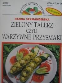 Okładka książki Zielony talerz czyli warzywne przysmaki