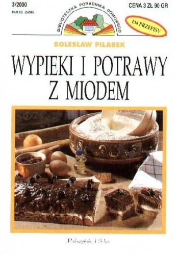 Okładka książki Wypieki i potrawy z miodem
