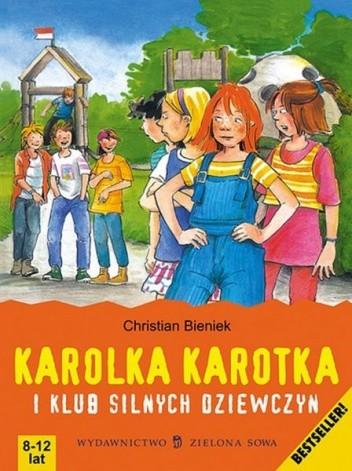 Okładka książki Karolka Karotka i klub silnych dziewczyn