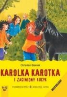 Karolka Karotka i zaginiony kucyk