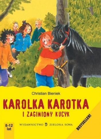 Okładka książki Karolka Karotka i zaginiony kucyk