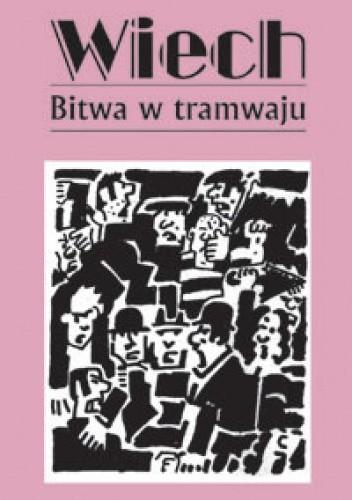 Okładka książki Bitwa w tramwaju