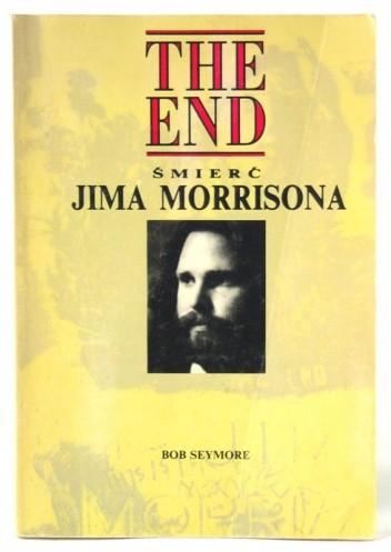 Okładka książki The End Śmierć Jima Morrisona