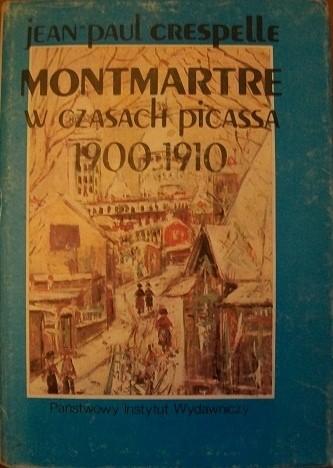 Okładka książki Montmartre w czasach Picassa 1900-1910