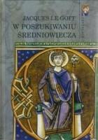 W poszukiwaniu średniowiecza