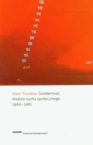 Okładka książki Solidarność. Analiza ruchu społecznego 1980-1981