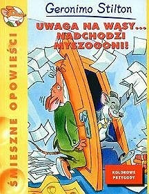 Okładka książki Uwaga na wąsy... Nadchodzi Myszogoni!
