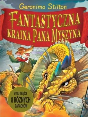 Okładka książki Fantastyczna Kraina Pana Myszyna