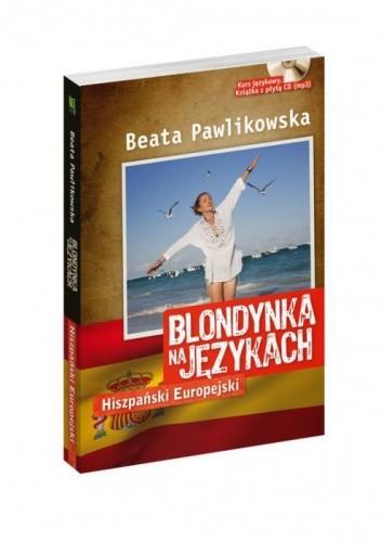 Okładka książki Blondynka na językach. Hiszpański Europejski