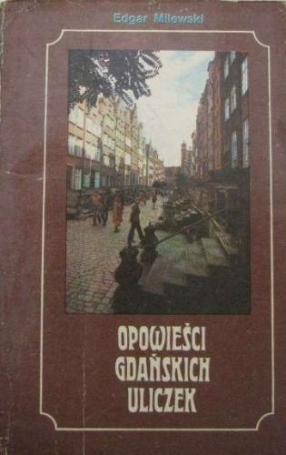 Okładka książki Opowieści gdańskich uliczek