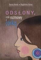 Okładka książki Odsłony, czyli rozmowy z córką