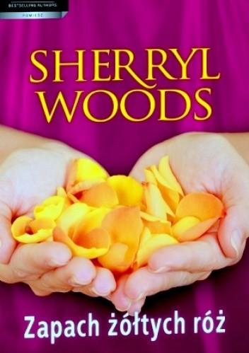 Okładka książki Zapach żółtych róż