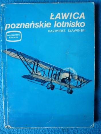 Okładka książki Ławica - poznańskie lotnisko