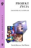 Okładka książki Projekt życia : jak rozwija się zachowanie