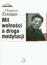 Okładka książki Mit wolności a droga medytacji