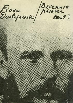 Okładka książki Dziennik pisarza. Tom 1: 1847-1874