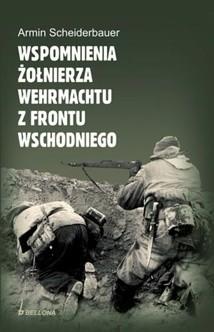 Okładka książki Wspomnienia żołnierza Wehrmachtu z frontu wschodniego