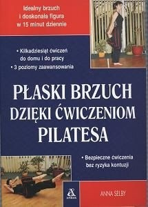 Okładka książki Płaski brzuch dzięki ćwiczeniom Pilatesa