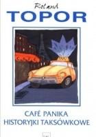 Cafe Panika. Historyjki taksówkowe