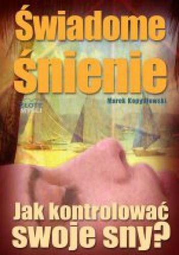 Okładka książki Świadome śnienie