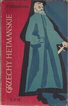 Okładka książki Grzechy hetmańskie. Obrazy z końca XVIII wieku