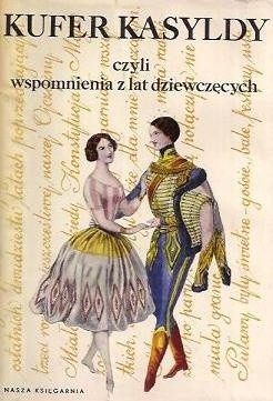 Okładka książki Kufer Kasyldy czyli wspomnienia z lat dziewczęcych