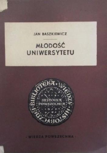 Okładka książki Młodość uniwersytetu