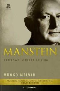 Okładka książki Manstein. Najlepszy generał Hitlera