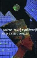 Okładka książki Budowa nowej cywilizacji. Polityka trzeciej fali