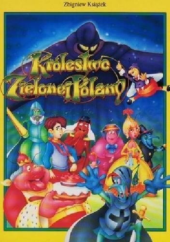 Okładka książki Królestwo Zielonej Polany