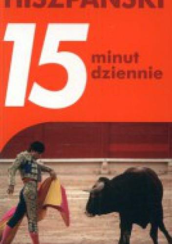 Okładka książki Hiszpański 15 minut dziennie