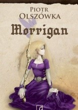 Morrigan - Piotr Olszówka