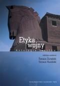 Okładka książki Etyka wojny : antologia tekstów