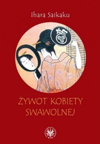 Okładka książki Żywot kobiety swawolnej